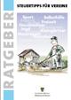 Titelbild: Steuertipps für Vereine (11. überarbeitete Auflage vom Oktober 2011) Herausgeber: Ministerium der Finanzen