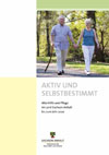 Titelbild: Aktiv und Selbstbestimmt – Altenhilfe und Pflege im Land Sachsen-Anhalt bis zum Jahr 2020 (Seniorenpoltisches Programm)