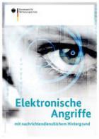 Titelbild: Elektronische Angriffe mit nachrichtendienstlichem Hintergrund