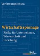 Titelbild: Wirtschaftsspionage - Risiko für Unternehmen, Wissenschaft und Forschung