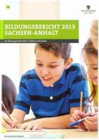 Titelbild: Bildungsbericht 2015 Sachsen-Anhalt