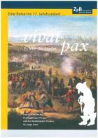 Titelbild: Bestell-Nr. 008   Eine Reise ins 17. Jahrhundert...   vivat pax - Es lebe der Frieden