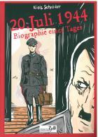 Titelbild: Bestell-Nr. 029 | Niels Schröder | 20. Juli 1944 - Biographie eines Tages