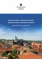 """Titelbild: Kommunalpolitisches Grundsatzpapier """"Sachsen-Anhalt – Heimat mit Zukunft / Stadt und Land als lebenswerte Heimat"""""""