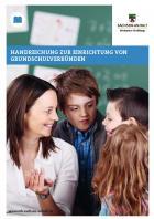 Titelbild: Handreichung zur Einrichtung von Grundschulverbünden