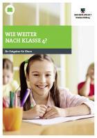 Titelbild: Wie weiter nach Klasse 4? - Ein Ratgeber für Eltern