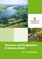 Titelbild: Fischarten und Fischgewässer in Sachsen-Anhalt Teil II - Die Fischgewässer
