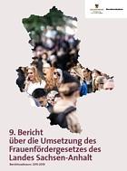 Titelbild: 9. Bericht über die Umsetzung des Frauenfördergesetzes des Landes Sachsen-Anhalt - Berichtszeitraum 2015 - 2019