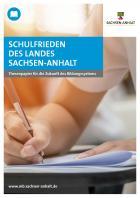 Titelbild: Schulfrieden des Landes Sachsen-Anhalt - Thesenpapier für die Zukunft des Bildungssystems